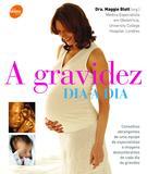 Livro - A gravidez dia a dia