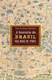 Livro - A história do Brasil pelas ruas de Paris