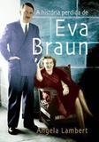 Livro - A história perdida de Eva Braun