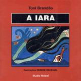 Livro - A Iara : Lendas brasileiras