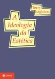 Livro - A ideologia da estética