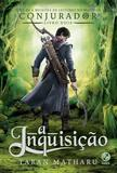 Livro - A Inquisição (Vol. 2 Conjurador)