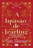 Livro - A invasão de Tearling