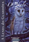 Livro - A Lenda Dos Guardiões 05 - O Abalo
