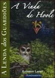 Livro - A Lenda Dos Guardiões 10 - A Vinda De Hoole