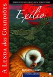 Livro - A Lenda Dos Guardiões 14 - Exílio