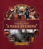 Livro - A magia do cinema: Criaturas curiosas - Volume 3