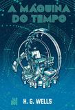 Livro - A Máquina do Tempo (Edição especial)