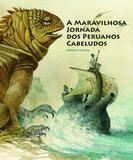 Livro - A maravilhosa jornada dos peruanos cabeludos
