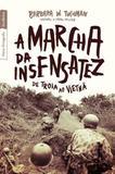 Livro - A marcha da insensatez: De Troia ao Vietnã (edição de bolso) - De Troia ao Vietnã