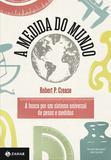 Livro - A medida do mundo - A busca por um sistema universal de pesos e medidas