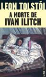 Livro - A morte de Ivan Ilitch