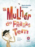 Livro - A mulher do Franks Tem