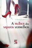 Livro - A mulher dos sapatos vermelhos