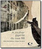Livro - A mulher gigante da casa 88
