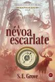 Livro - A névoa escarlate (Vol. 3 Mapmakers)