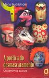 Livro - A poética do desmascaramento
