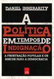 Livro - A política em tempos de indignação