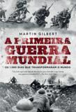 Livro - A Primeira Guerra Mundial