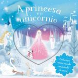 Livro - A princesa e o unicórnio
