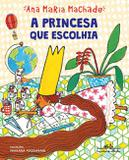 Livro - A princesa que escolhia