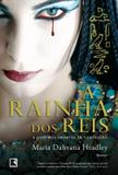 Livro - A rainha dos reis