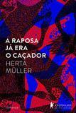 Livro - A Raposa já era o caçador