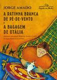 Livro - A ratinha branca de pé-de-vento e a bagagem de Otália