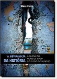 Livro - A reviravolta da história