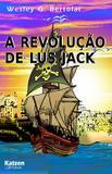 Livro - A revolução de Lus Jack - Katzen editora