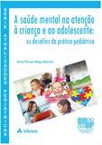 Livro - A saúde mental na atenção a criança e ao adolescente