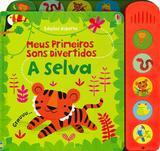 Livro - A selva : Meus primeiros sons divertidos
