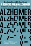 Livro - A solução para o Alzheimer