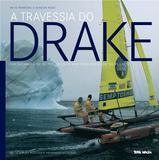 Livro - A travessia do Drake
