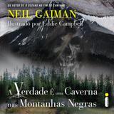 Livro - A verdade é uma caverna nas montanhas negras