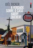 Livro - A verdade sobre o caso Harry Quebert