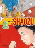Livro - A Viagem de Shaozu