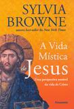 Livro - A Vida Mística de Jesus