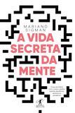 Livro - A vida secreta da mente
