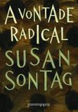 Livro - A vontade radical