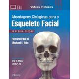 Livro - Abordagens Cirúrgicas para o Esqueleto Facial - Ellis III - Dilivros
