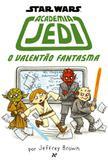 Livro - Academia Jedi 3: O valentão fantasma