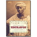 Livro - Achados E Perdidos Da Historia: Escravos - Gmt