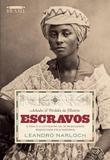 Livro - Achados e Perdidos da História: Escravos