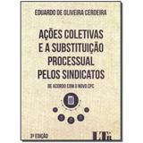 Livro - Acoes Coletivas E A Subst. Proc.Sindicatos-03Ed/17 - Ltr editora