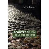 Livro - Aconteceu em Blackrock