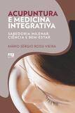 Livro - ACUPUNTURA E MEDICINA INTEGRATIVA