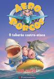 Livro - Aeroporcos - O Tubarão Contra-Ataca