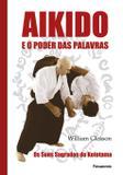 Livro - Aikido e o Poder das Palavras