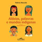 Livro - Aldeias, palavras e mundos indígenas